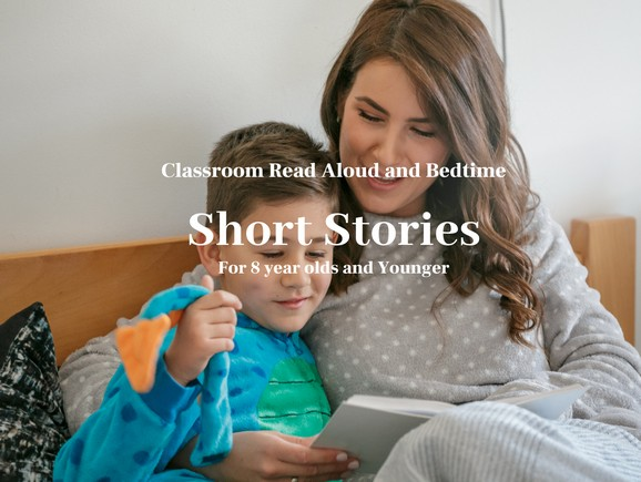 Free Classroom Read Alouds and bedtime short stories for kids 5-9